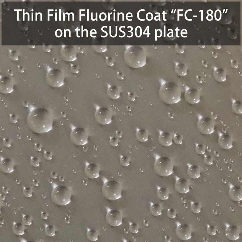 Thin Film Fluorine Coat FC-180 on the SUS304 plate