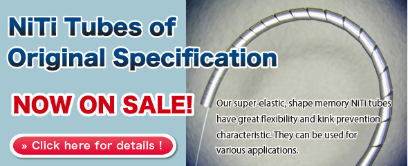 NiTi Tubes of Original Specification NOW ON SALE!